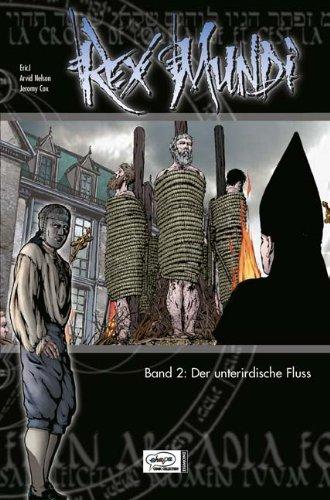 Rex Mundi 02: Der unterirdische Fluss: Nelson, Arvid, EricJ