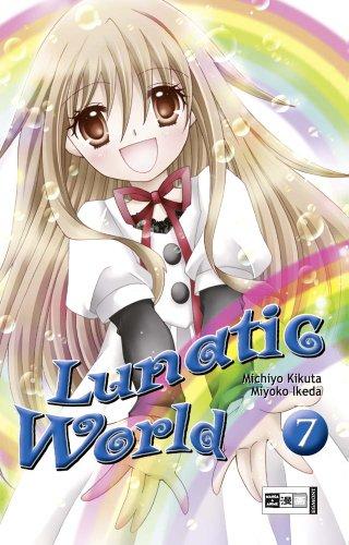 9783770475988: Lunatic World 07
