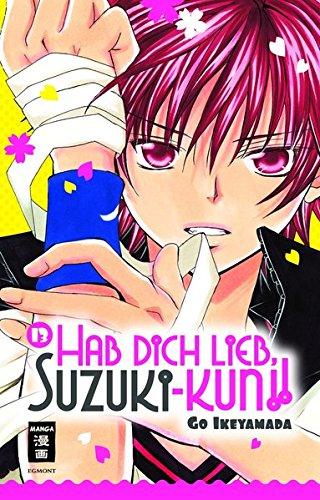 9783770479597: Hab Dich lieb, Suzuki-kun!! 13
