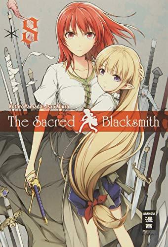 The Sacred Blacksmith 08: Yamada, Kotaro; Miura, Isao