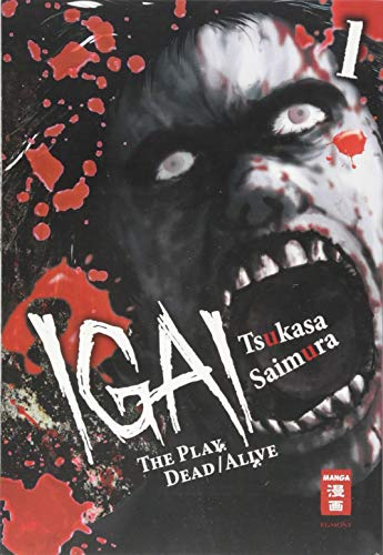 9783770487431: Igai - The Play Dead/Alive 01