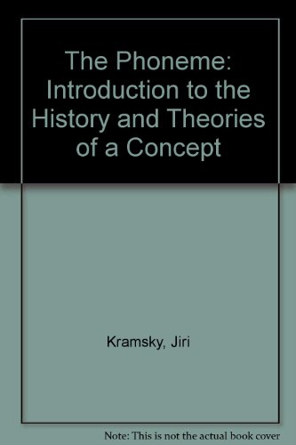 9783770509454: The Phoneme: Introduction to the History and Theories of a Concept