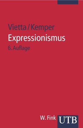 9783770511747: Expressionismus (Deutsche Literatur im 20. Jahrhundert) (German Edition)