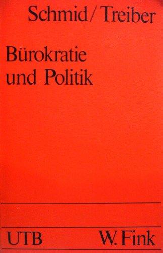 9783770512133: B�rokratie und Politik. Zur Struktur und Funktion der Ministerialb�rokratie in der Bundesrepublik Deutschland
