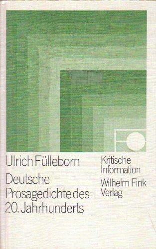 9783770513239: Deutsche Prosagedichte des 20. Jahrhunderts: Eine Textsammlung (Kristische Information ; 44)