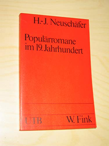 9783770513369: Popularromane im 19. Jahrhundert: Von Dumas bis Zola (Uni-Taschenbucher ; 524) (German Edition)