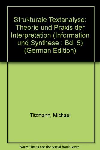 9783770513666: Strukturale Textanalyse. Theorie und Praxis der Interpretation. [Paperback] b...