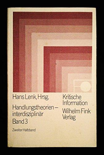9783770514908: Handlungstheorien - interdisziplinär: Kritische Information, Bd.62, Handlungstheorien interdisziplinär: Bd 1