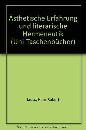 9783770515257: Ästhetische Erfahrung und literarische Hermeneutik (Uni-Taschenbücher)