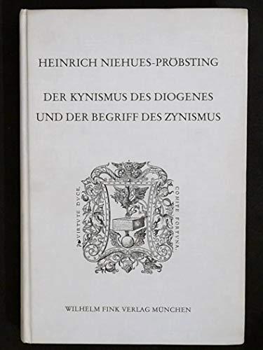 9783770516698: Der Kynismus des Diogenes und der Begriff des Zynismus (Humanistische Bibliothek. Reihe 1, Abhandlungen)