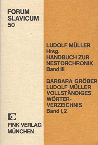 9783770517817: Handbuch zur Nestorchronik / Vollständiges Wörterverzeichnis zur Nestorchronik