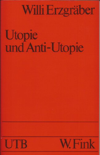 9783770519750: Utopie und Anti-Utopie in der englischen Literatur: Morus, Morris, Wells, Huxley, Orwell (Literaturstudium)