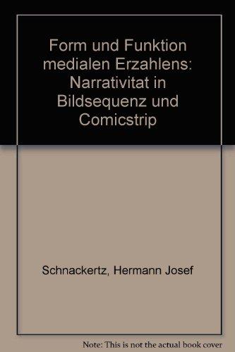 9783770519880: Form und Funktion medialen Erzahlens: Narrativitat in Bildsequenz und Comicstrip (German Edition)