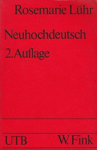 9783770522873: Neuhochdeutsch: Eine Einführung in die Sprachwissenschaft (Uni-Taschenbücher)