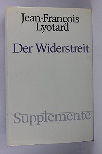 Der Widerstreit. (=Supplemente; Band 6).