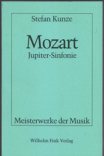 9783770524822: Wolfgang Amadens Mozart: Sinfonie in C-Dur KV 551 : Jupiter-Sinfonie (Meisterwerke der Musik)