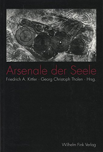 Arsenale der Seele: Friedrich A. Kittler