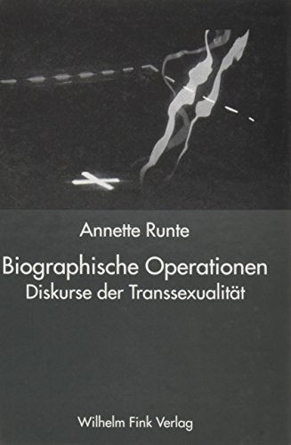 9783770530113: Biographische Operationen: Diskurse der Transsexualität
