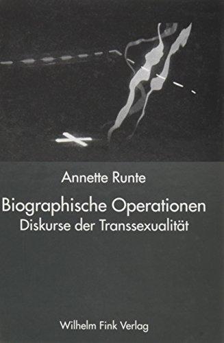 Biographische Operationen: Annette Runte