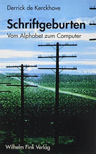 9783770530212: Schriftgeburten. Vom Alphabet zum Computer