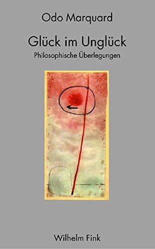 9783770530656: Glück im Unglück: Philosophische Überlegungen