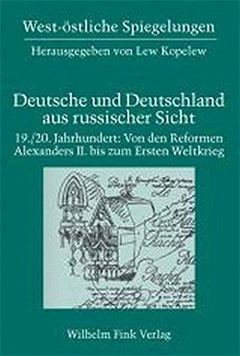 19. /20. Jahrhundert: Von den Reformen Alexanders II. bis zum Ersten Weltkrieg: Dagmar ...