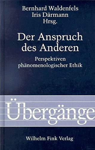 Der Anspruch des Anderen: Bernhard Waldenfels