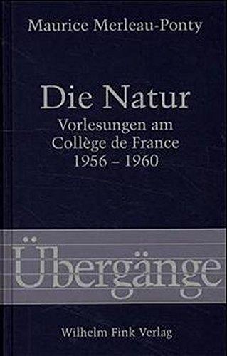 Die Natur: Maurice Merleau-Ponty