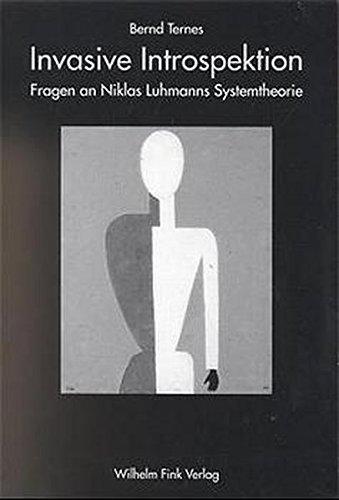 9783770533848: Invasive Introspektion: Fragen an Niklas Luhmanns Systemtheorie