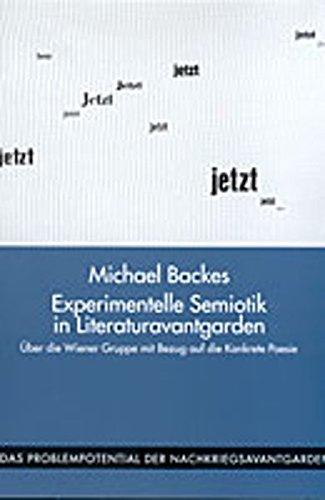 Experimentelle Semiotik in den Literaturavantgarden: Michael Backes