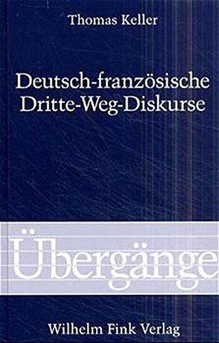 Deutsch-Französische Dritte-Weg-Diskurse: Thomas Keller