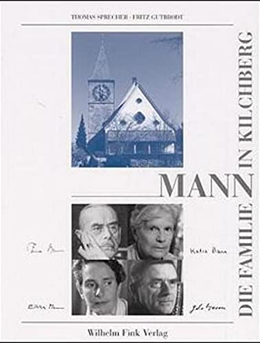 9783770535286: Die Familie Mann in Kilchberg. Bildband.