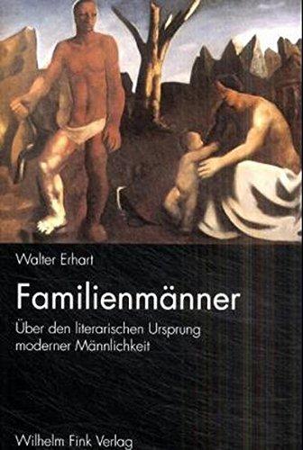 Familienmänner: Walter Erhart