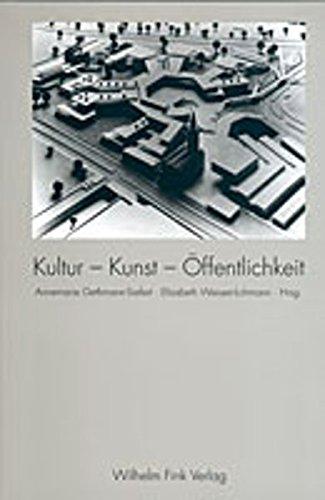 Kultur - Kunst - Öffentlichkeit: Annemarie Gethmann-Siefert