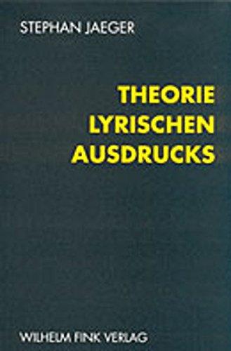 Theorie lyrischen Ausdrucks: Stephan Jaeger