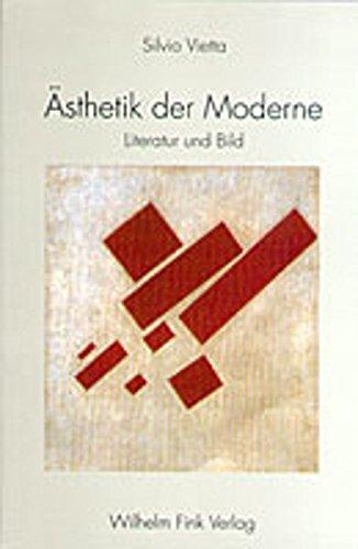 9783770536313: Ästhetik der Moderne. Literatur und Bild.