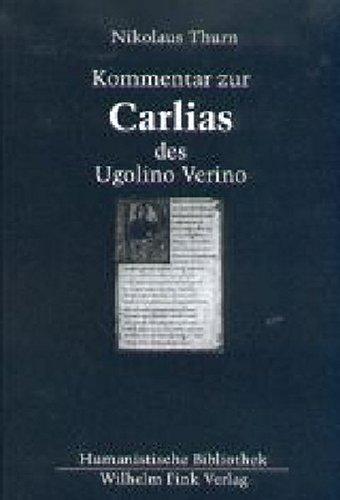 "Kommentar zur ""Carlias"" des Ugolino Verino: Nikolaus Thurn"