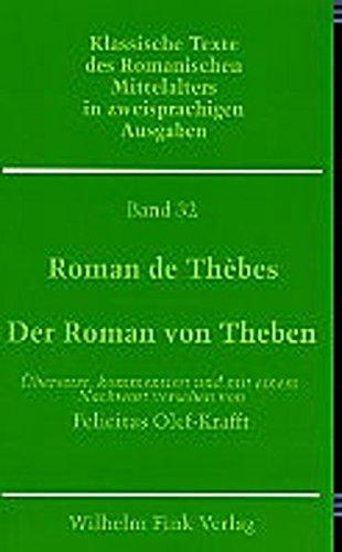 Roman de Thebes: Felicitas Olef-Krafft