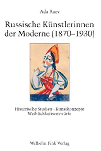 Russische Künstlerinnen der Moderne (1870-1930)