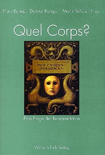 9783770537280: Quel Corps?: Eine Frage der Repräsentation