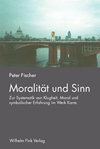 Moralität und Sinn: Peter Fischer