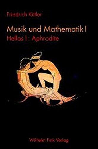 Musik und Mathematik 1: Friedrich Kittler