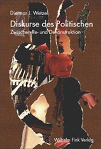 Diskurse des Politischen: Dietmar J. Wetzel