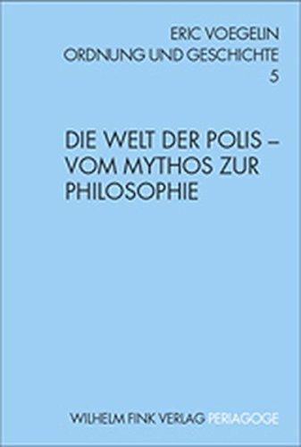 9783770538416: Die Welt der Polis - Vom Mythos zur Philosophie: Vom Mythos zur Philosophie