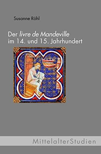Der 'Livre de Mandeville' im 14. und 15. Jahrhundert: Susanne Röhl