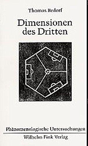 9783770538706: Dimensionen des Dritten: Sozialphilosophische Modelle zwischen Ethischem und Politischem