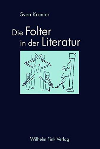Die Folter in der Literatur: Sven Kramer