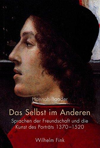 9783770539659: Das Selbst im Anderen. Sprachen der Freundschaft und die Kunst des Porträts 13701520