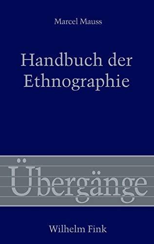 Handbuch der Ethnographie: Marcel Mauss, Iris