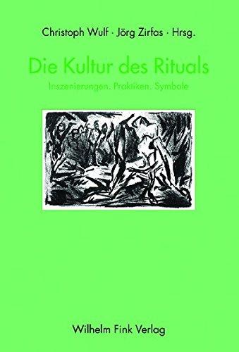 Die Kultur des Rituals: Christoph Wulf